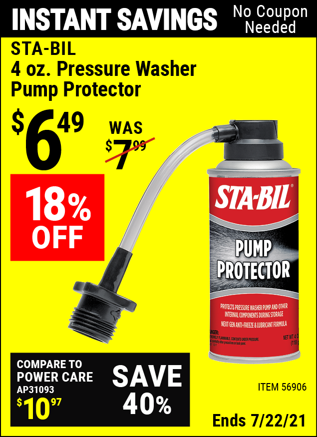 Buy the STA-BIL 4 oz. Pressure Washer Pump Protector (Item 56906) for $6.49, valid through 7/22/2021.