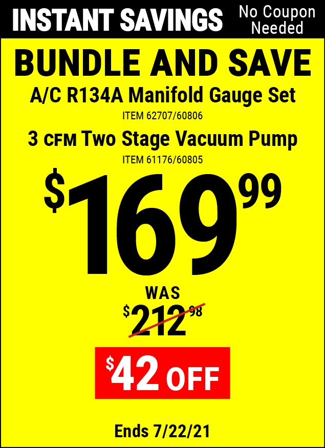 Buy the PITTSBURGH AUTOMOTIVE A/C R134A Manifold Gauge Set (Item 60806/60807/61176/60805) for $169.99, valid through 7/22/2021.