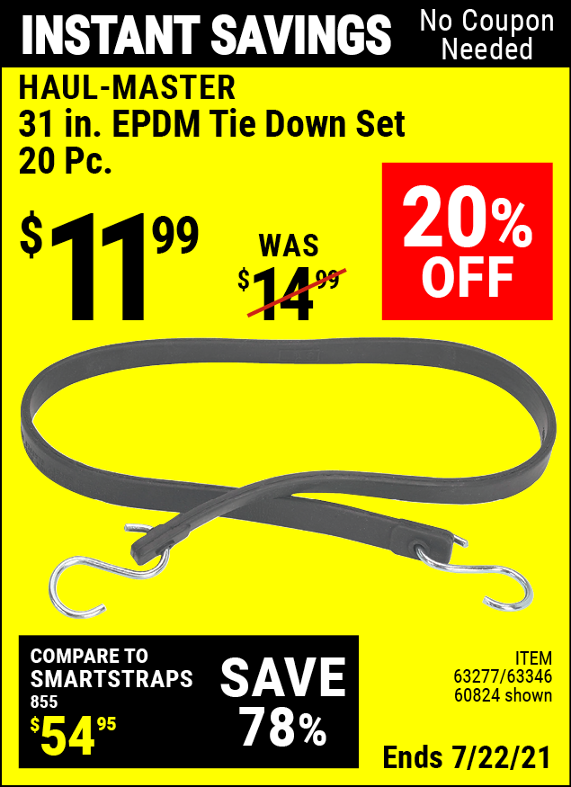 Buy the HAUL-MASTER 31 in. Heavy Duty EPDM Tie Down Set 20 Pc. (Item 60824/63277/63346) for $11.99, valid through 7/22/2021.