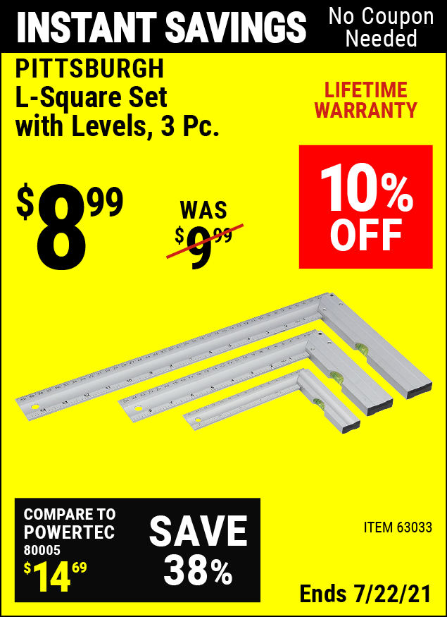 Buy the PITTSBURGH L-Square Set With Levels 3 Pc (Item 63033) for $8.99, valid through 7/22/2021.