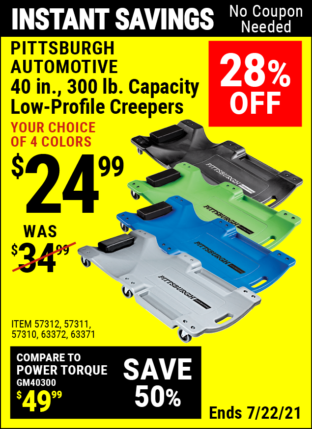 Buy the PITTSBURGH AUTOMOTIVE 40 in. 300 Lbs. Capacity Low-Profile Creeper (Item 63372/57311/57312/57310/63424/64169/63371) for $24.99, valid through 7/22/2021.