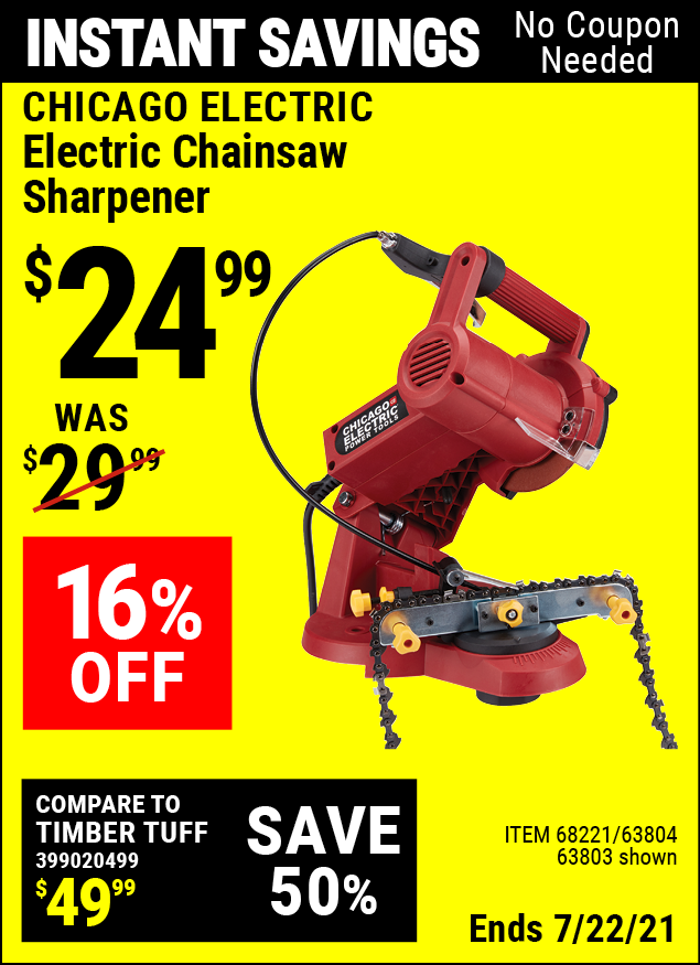 Buy the CHICAGO ELECTRIC Electric Chain Saw Sharpener (Item 63803/68221/63804) for $24.99, valid through 7/22/2021.