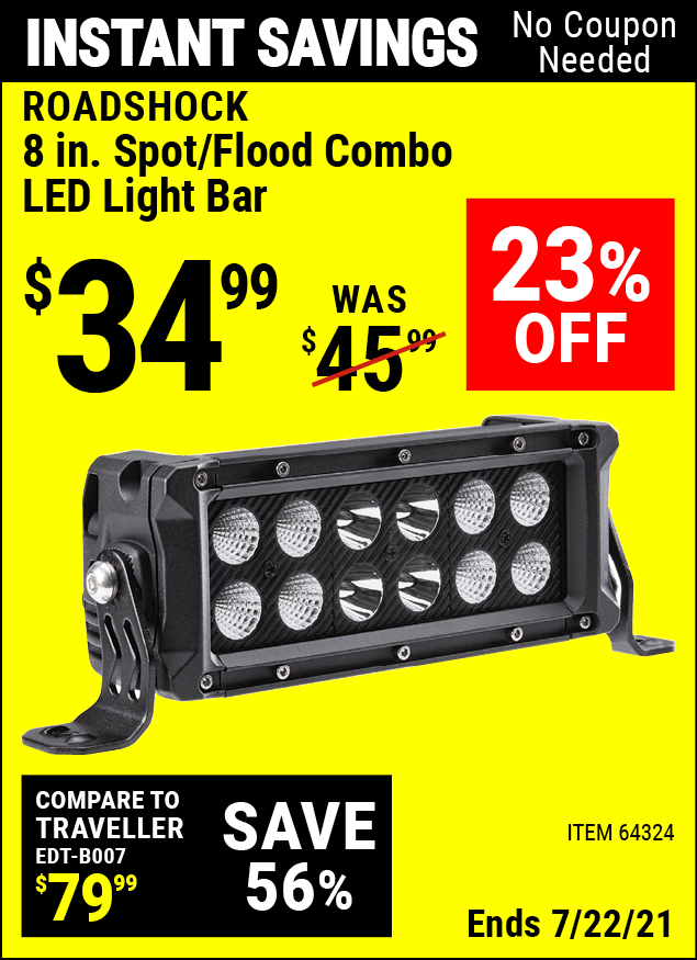 Buy the ROADSHOCK 8 in. Spot/Flood Combo LED Light Bar (Item 64324) for $34.99, valid through 7/22/2021.