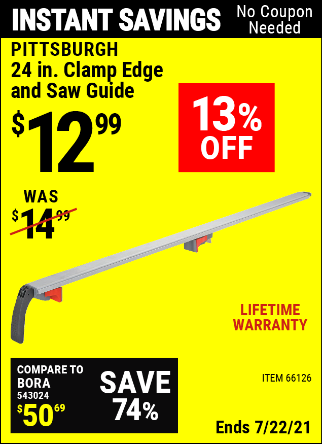 Buy the PITTSBURGH 24 In. Clamp Edge and Saw Guide (Item 66126) for $12.99, valid through 7/22/2021.
