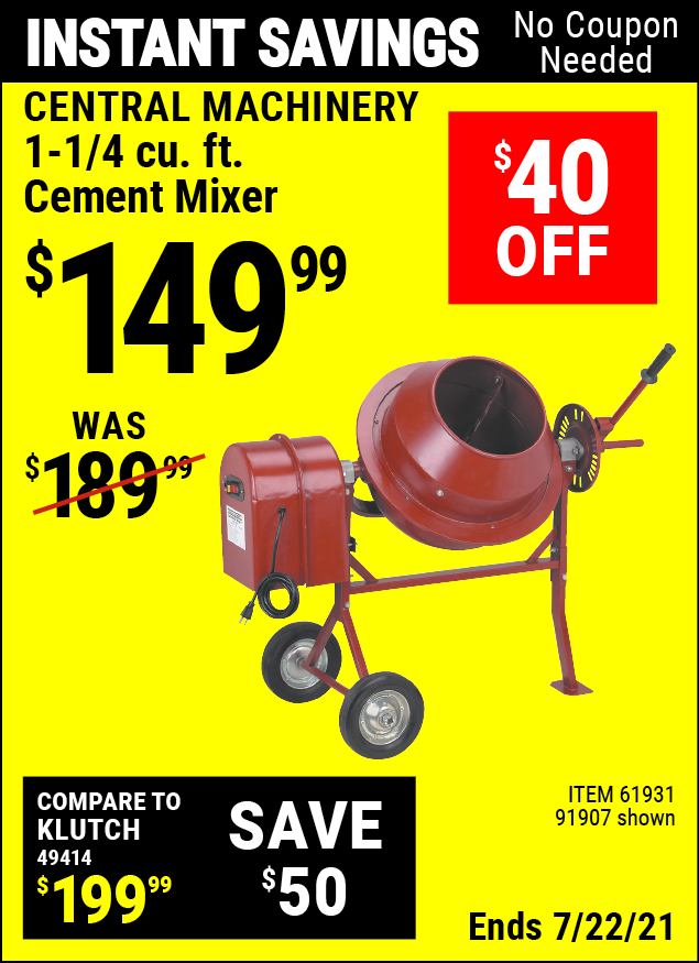 Buy the CENTRAL MACHINERY 1-1/4 Cubic Ft. Cement Mixer (Item 91907/61931) for $149.99, valid through 7/22/2021.