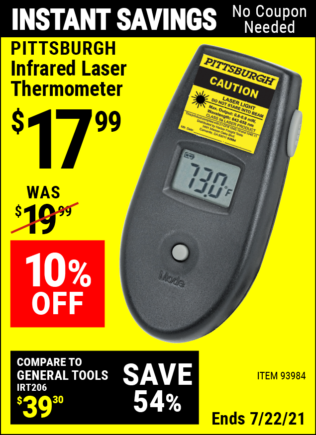 Buy the PITTSBURGH Infrared Laser Thermometer (Item 93984) for $17.99, valid through 7/22/2021.